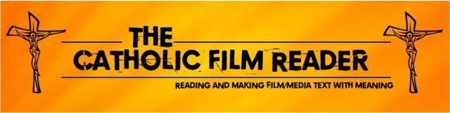 The Catholic Film Reader  Proposal